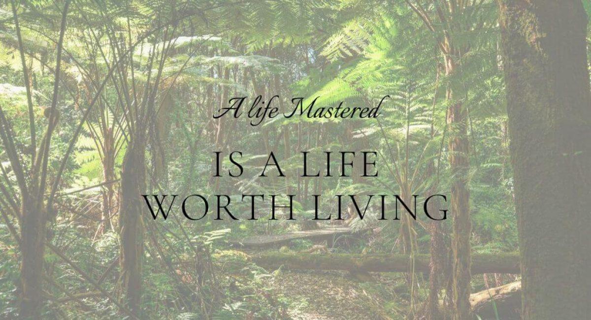 worth living